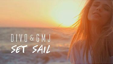 Divo & GMJ - Set Sail